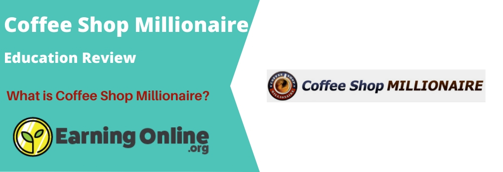 Coffee Shop Millionaire Review - Hero