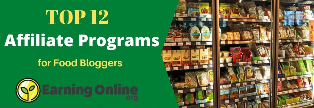 Top 12 Affiliate Programs for Food Bloggers - Hero