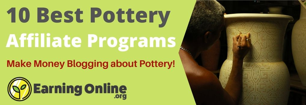 10 Best Pottery Affiliate Programs - Hero