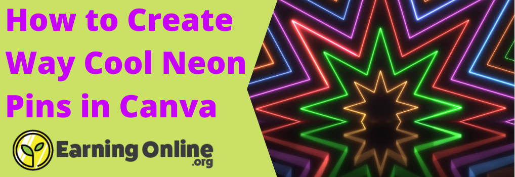 How to Create Way Cool Neon Pins in Canva - Hero